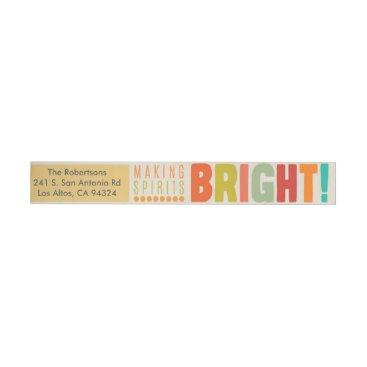 Making Spirits Bright - Wraparound Wrap Around Address Label