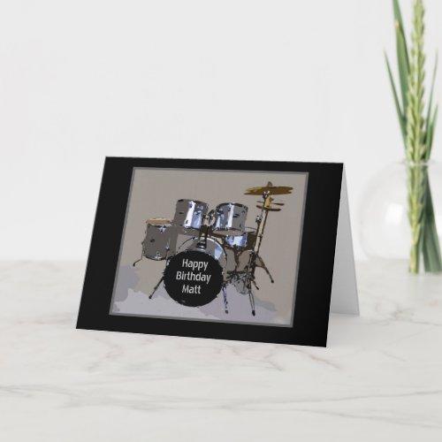 Matt Happy Birthday Drums card