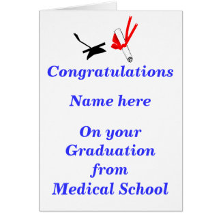 Medical School Graduation Congratulations Greeting Card