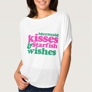 Mermaid kisses and starfish wishes t shirt