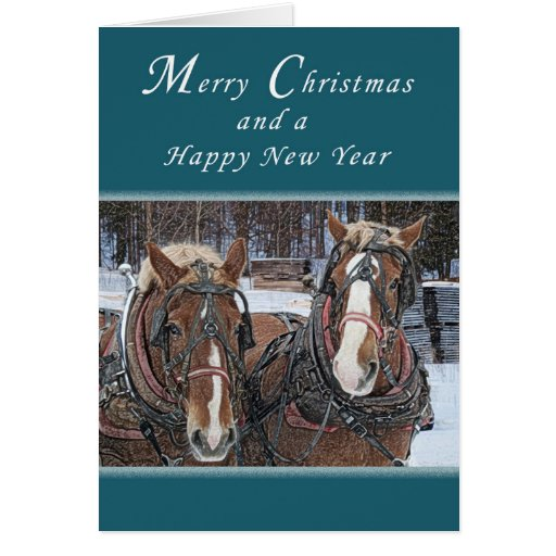 Merry Christmas And Happy New Year Draft Horses Card Zazzle