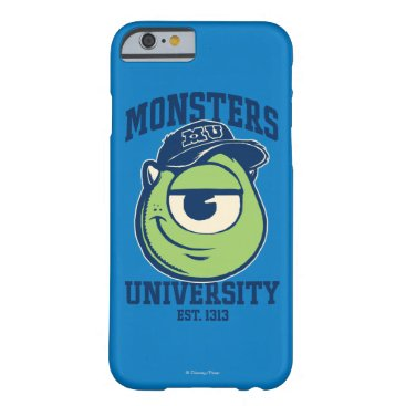 Mike Monsters University Est. 1313 Barely There iPhone 6 Case