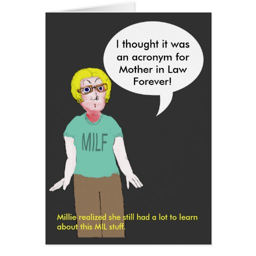 MILF - Mother in Law Forever Greeting Card | Zazzle