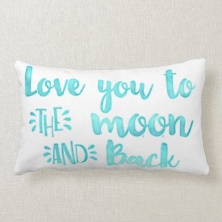 Mint Blue Love You to the Moon And Back