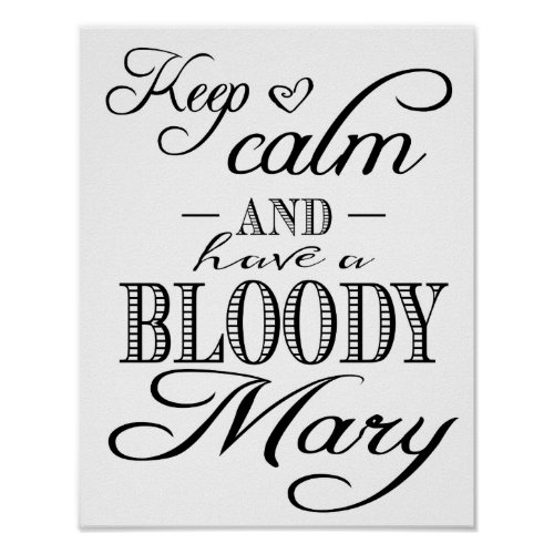 Modern Calligraphy Keep Calm Bloody Mary print