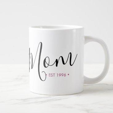 Mom Established Year Personalized Giant Coffee Mug