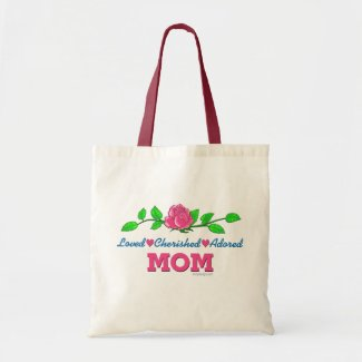 Mom Loved Cherished Adored Bags