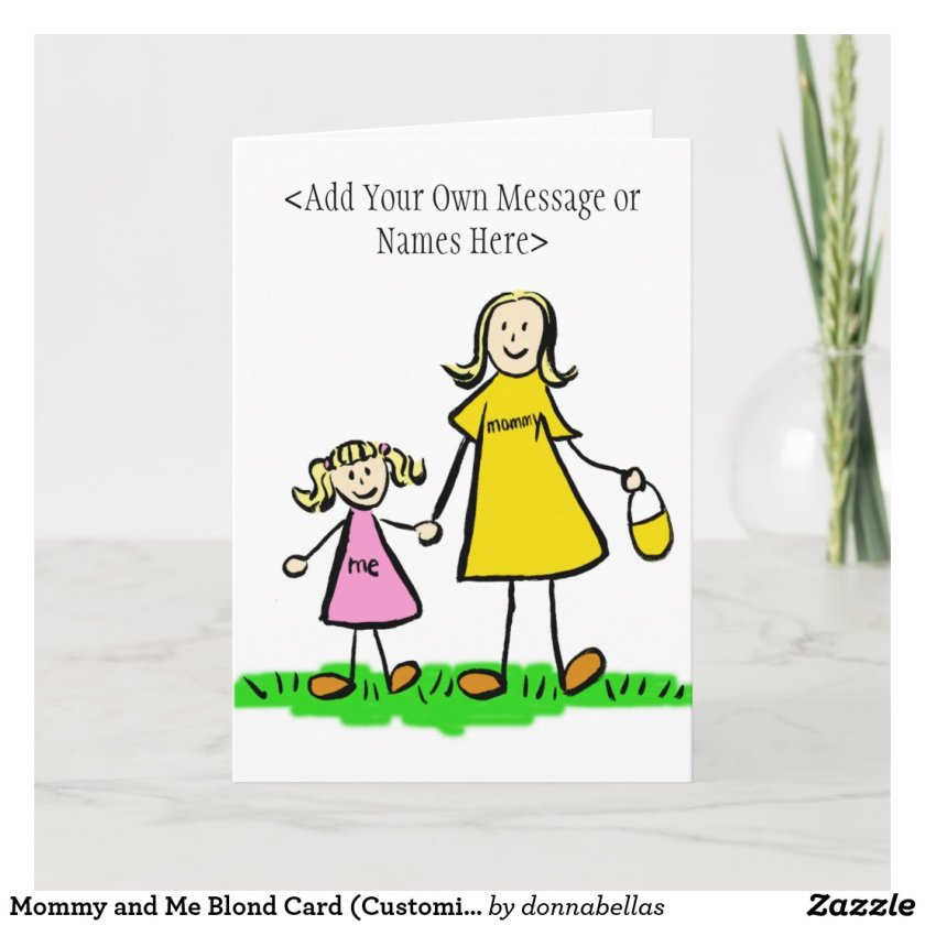 Mommy and Me Blond Card (Customize Message)