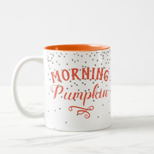 Morning Pumpkin Fall Autumn Orange Black Confetti Two-Tone Coffee Mug