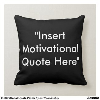 Motivational Quote Pillow
