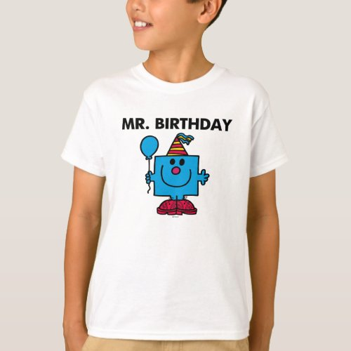 Mr. Birthday   Happy Birthday Balloon T-Shirt