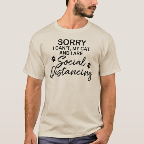 My Cat and I are Social Distancing T-Shirt