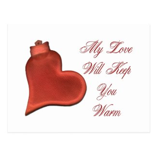 My Love Will Keep You Warm Postcard
