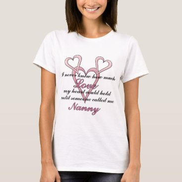 Nanny (I Never Knew) Mother's Day T-Shirt