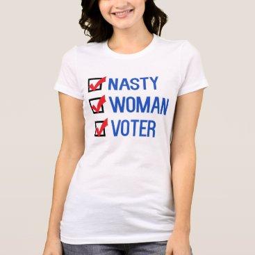 Nasty Woman Voter Checkbox T-Shirt
