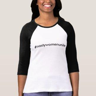 #nastywomenunite 3/4-sleeve