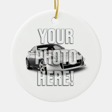 Nissan 350Z - Add your photo Ceramic Ornament