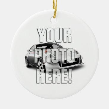 Nissan 350Z - Add your photo Ceramic Ornament