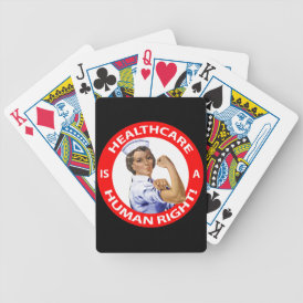 """Nurse """"Rosie"""" says """"Healthcare is a Human Right!"""" Bicycle Playing Cards"""