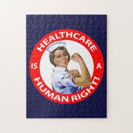 "Nurse ""Rosie"" says ""Healthcare is a Human Right!"" Jigsaw Puzzle"