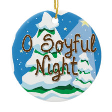 O Soyful Night ornament