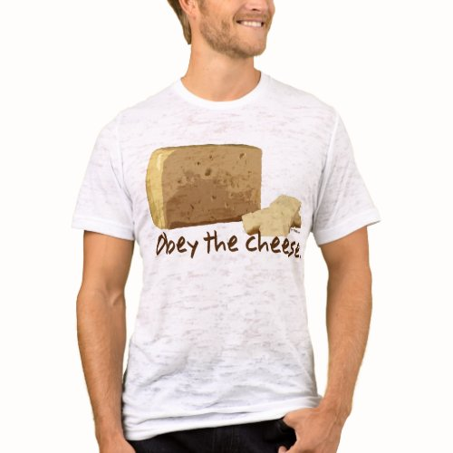 Obey the Cheese shirt
