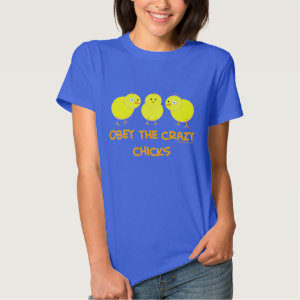 Obey The Crazy Chicks T-shirt