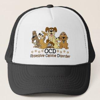 OCD Obsessive Canine Disorder Funny Dog Trucker Hat