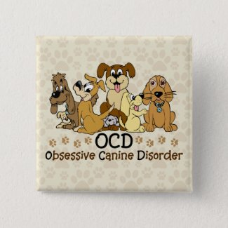 OCD Obsessive Canine Disorder Pinback Button