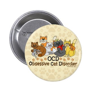 OCD Obsessive Cat Disorder Pins