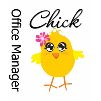 Office Manager Chick shirt