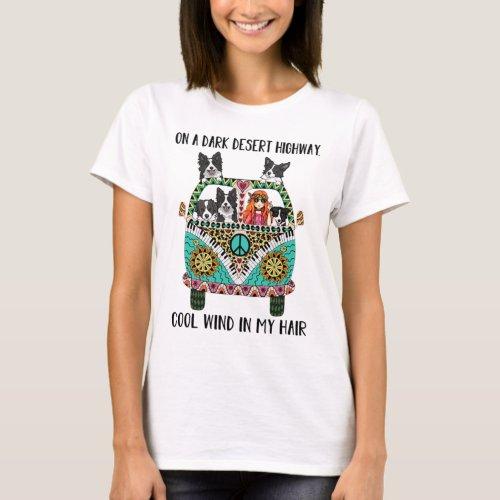 On A Dark Desert Highway, Border Collie T-Shirt