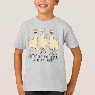 One by One the Llamas Steal my Sanity Funny Saying T-Shirt