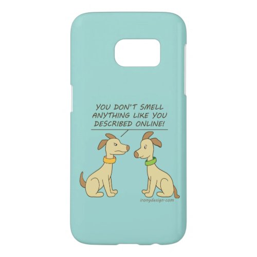 Online Dating Dog Humor Samsung Galaxy S7 Case