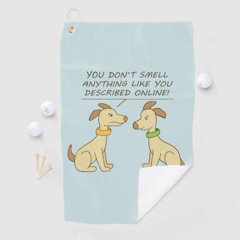 Online Dating Dog Humor Golf Towel