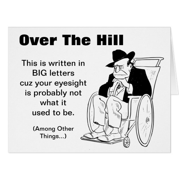 Over The Hill Man In Wheelchair Old Fart Birthday Card