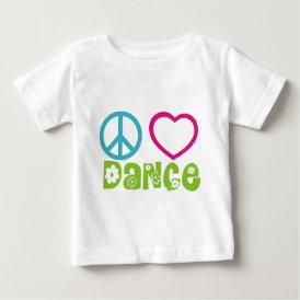 Peace Love Dance Baby T-Shirt