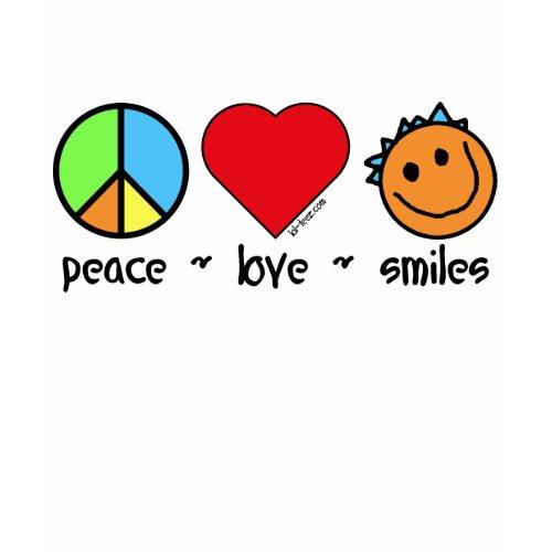 Peace Love Smiles shirt