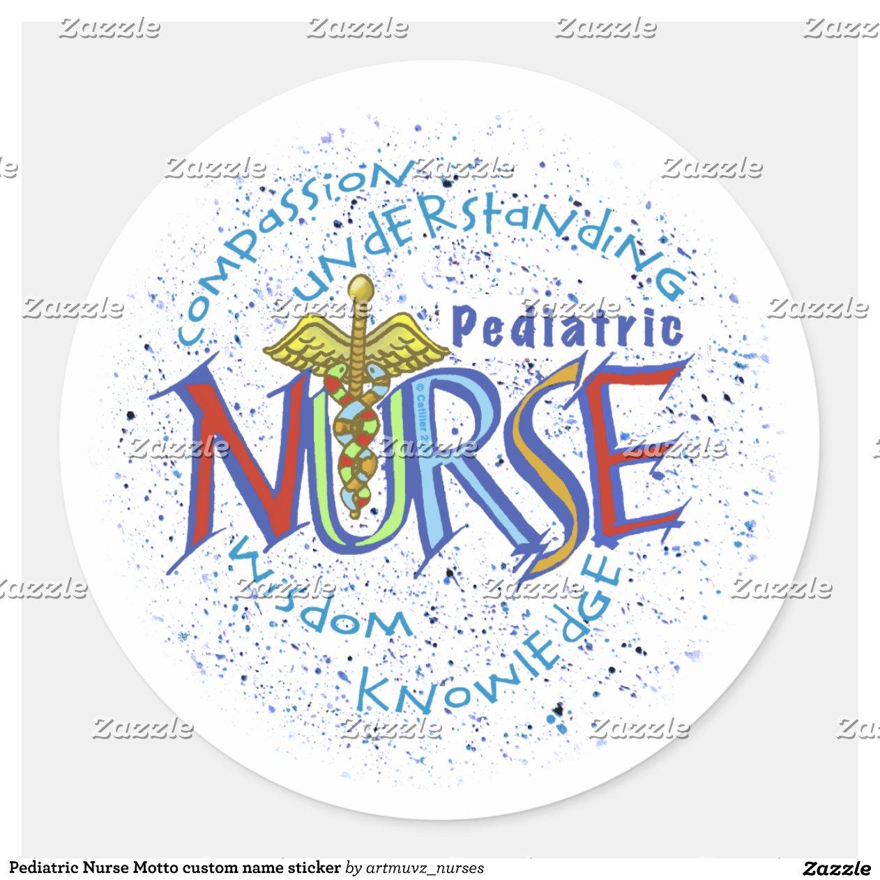 pediatric_nurse_motto_classic_round_sticker ...