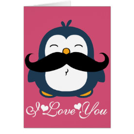 Penguin Mustache Trend I Love You Card