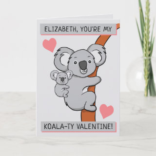Personalized Cute Koala-ty Valentines Day Greeting Card