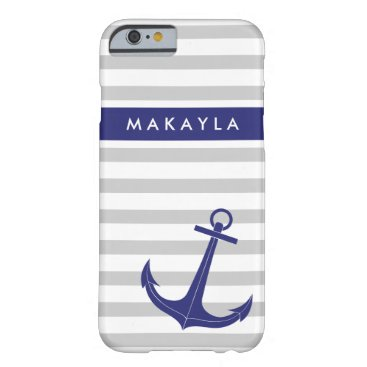 """Personalized Grey Stripes and """"navy blue"""" Anchor Barely There iPhone 6 Case"""