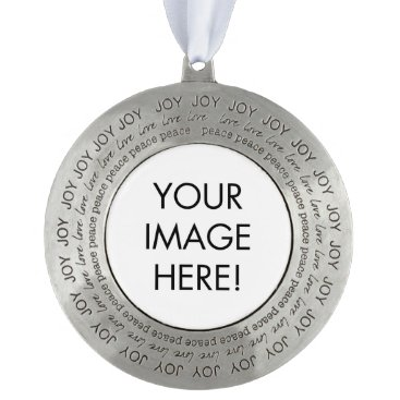 Personalized Love, Peace Joy, Add your photo Pewter Ornament