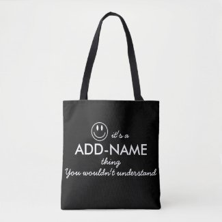 Personalized You Wouldn't Understand Tote Bag
