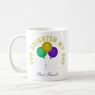Personalized: Your Brighten My Day Mug mug