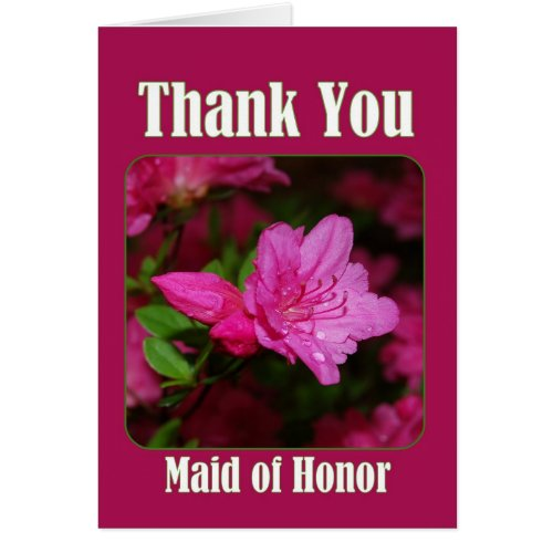 Pink Azalea Maid of Honor Thank You Cards