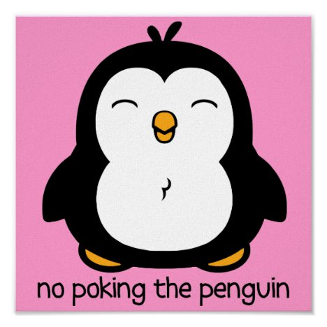 Pink No Poking The Penguin Poster