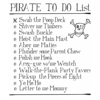 Pirate: A Pirates To Do List shirt