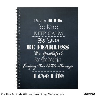 Positive Attitude Affirmations Quotes Notebook