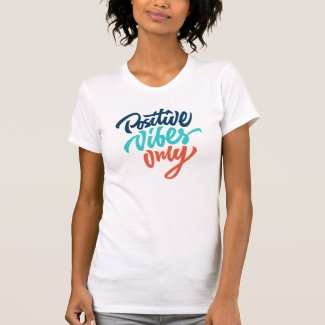 Positive Vibes Shirt